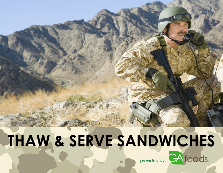 Thaw and Serve Sandwiches for the Miltary